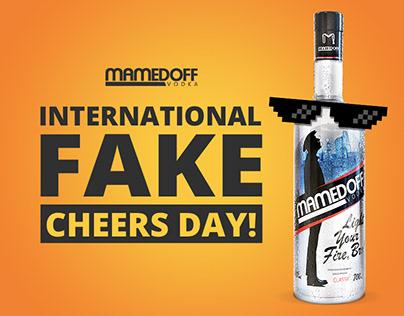 International FAKE Cheers Day - Mamedoff Vodka
