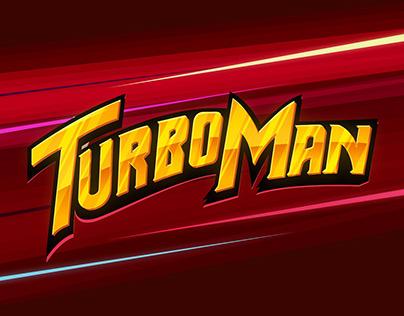 Turbo Man - Fan Art