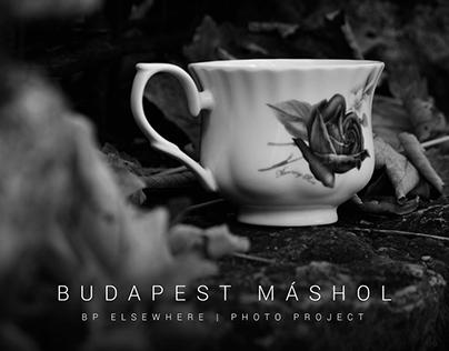 Budapest máshol | Budapest elsewhere photo project