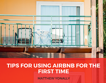 Tips for Using AirBnB for the First Time