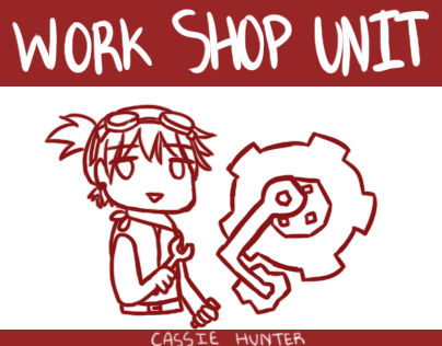 Work Shop Unit