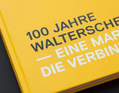 100 Jahre Walterscheid