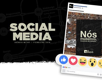Social Media - Agência Metro | 1º Semestre