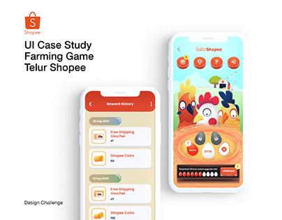 UI Case Study - Telur Shopee Farm Game