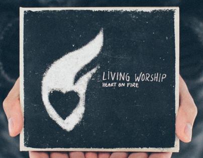 Living Worship: Heart On Fire