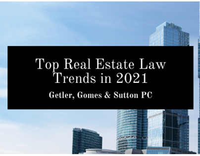 Top Real Estate Law Trends In 2021