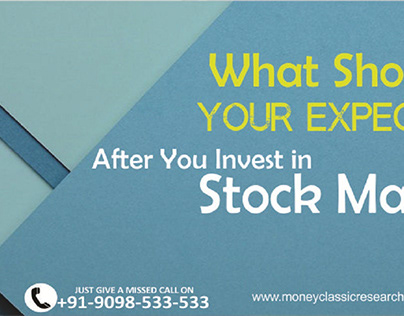 What Should Be Your Expectation After You Invest