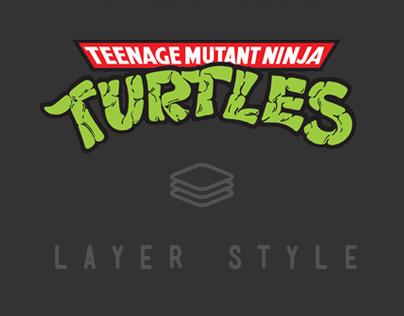 Teenage Mutant Ninja Turtles /// layer style