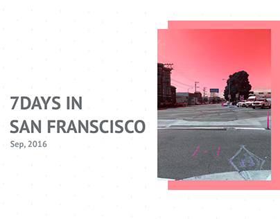 7DAYS IN SAN FRANCISCO