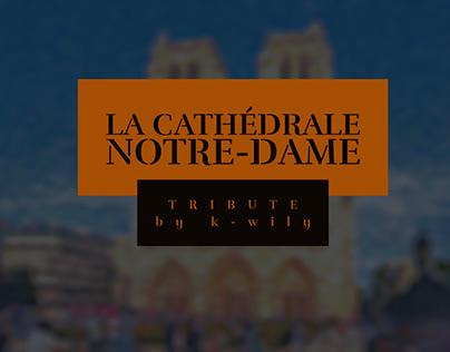 La cathédrale Notre-Dame tribute by k-willy