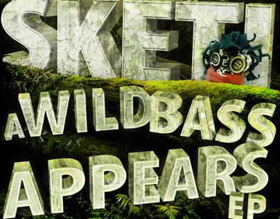 Sketi - A Wild Bass Appears