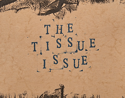 The tissue issue