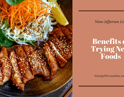Benefits of Trying New Foods