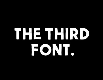 THE THIRD FONT