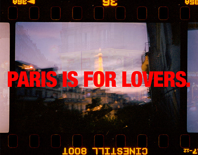 PARIS IS FOR LOVERS.