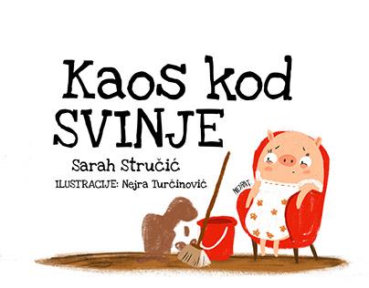Kaos kod svinje children book