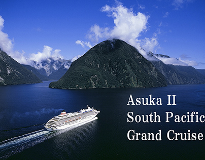 AsukaⅡSouth Pacifi c Grand Cruuise