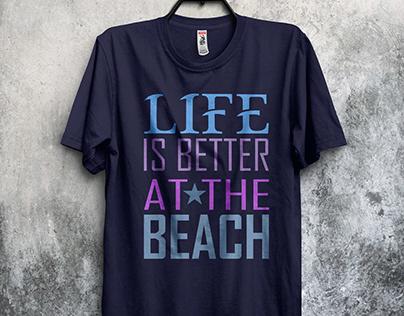Life Is Better T-Shirt Design