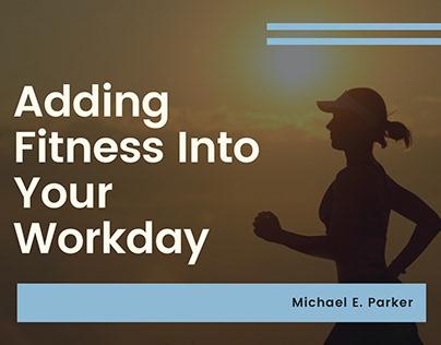 Adding Fitness Into Your Work Day