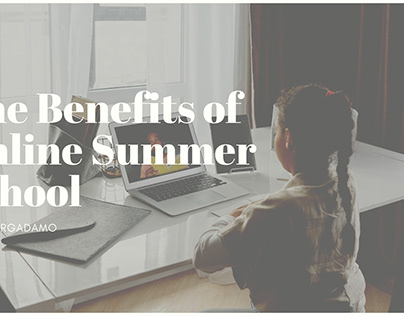 The Benefits of Online Summer School