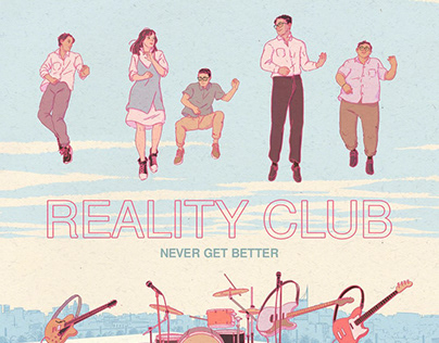 Never Get Better - Reality Club