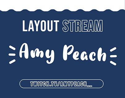 Layout Stream | AmyPeach