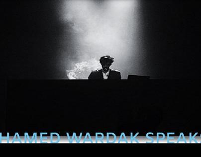 HAMED WARDAK SPEAKS