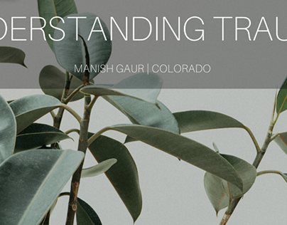 Understanding Trauma By Manish Gaur Colorado