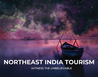 Northeast India Tourism Ad Campaign