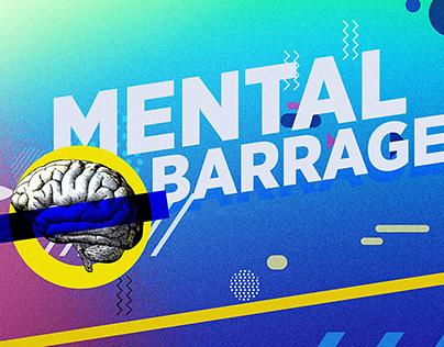 Mental Barrages