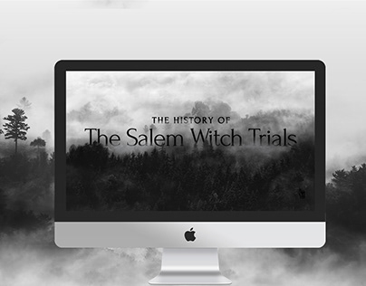 History of the Salem Witch Trials Webpage