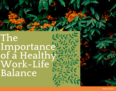 The Importance of a Healthy Work-Life Balance