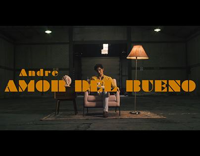 Andre Amor del Bueno Dir. Edgar Pavia Monera