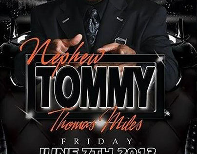 Flyer Design for Nephew Tommy of the Steve Harvey Show.