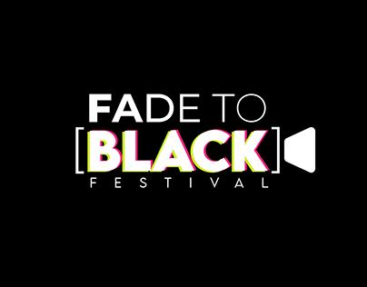 Fade to Black Festival_Visual Identity