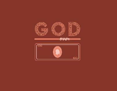 G.O.M - God Over Money