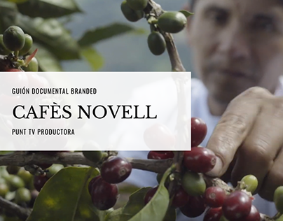 Guión Documental Cafès Novell