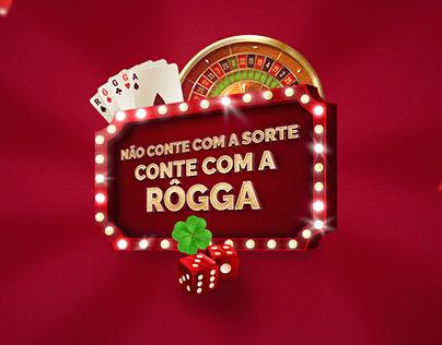Campanha Não conte com a sorte - Rôgga