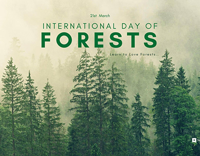 International Day of Forests - 21st March