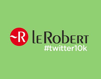Le Robert - #twitter10k