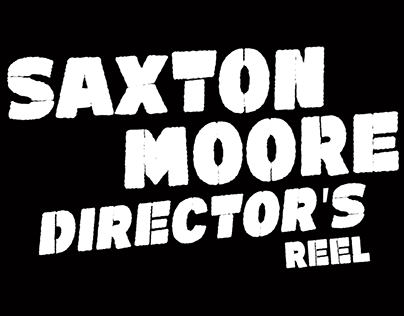 Saxton Moore Reel