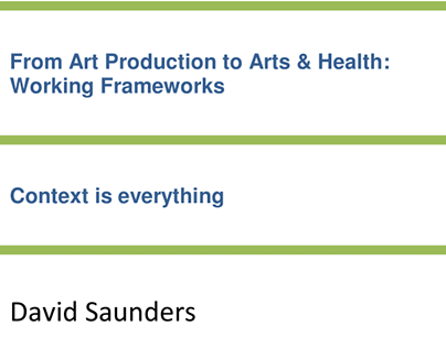 Art Production to Arts & Health: Working frameworks