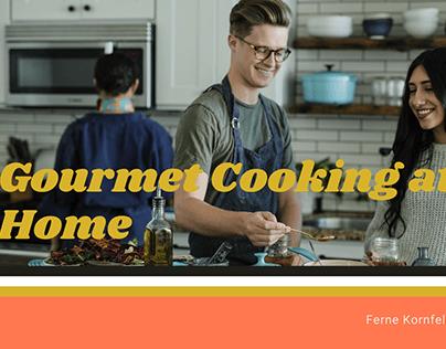 Gourmet Cooking at Home   Ferne Kornfeld
