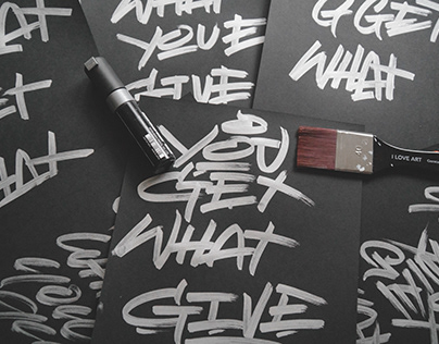 you get what you give - Lettering
