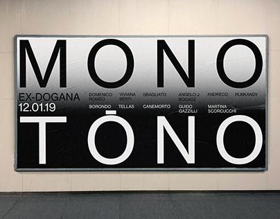 MONOTONO Art group exhibition at Ex-Dogana Roma