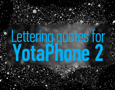 Lettering quotes for Yotaphone 2