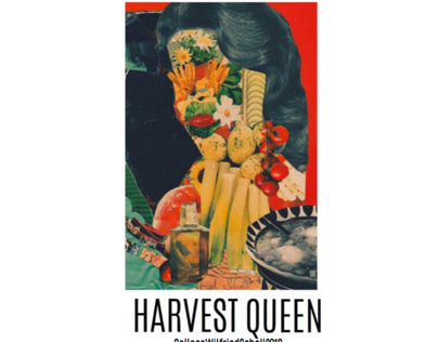 HARVEST QUEEN // Collage