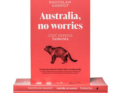 """Radosław Nawrot, """"Australia, no worries!"""""""
