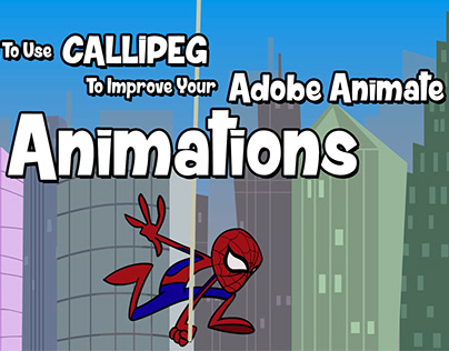 How To Use Callipeg To Improve Adobe Animate Animations