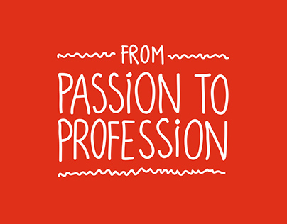 From Passion to Profession  - motion graphics